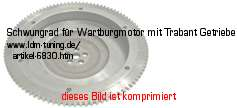 picture of article Modification fly wheel for Wartburg engine-Trabant gearbox